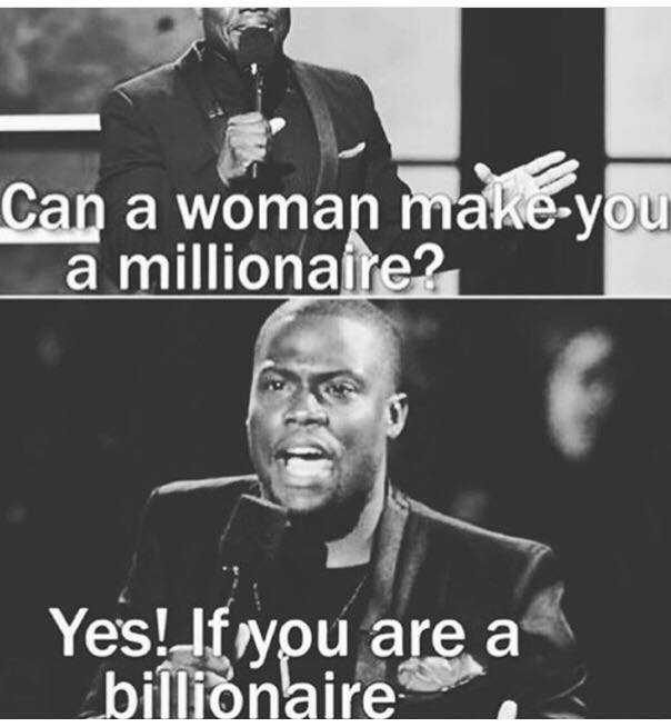 Funny - Can a Woman make you a Billionaire.jpg