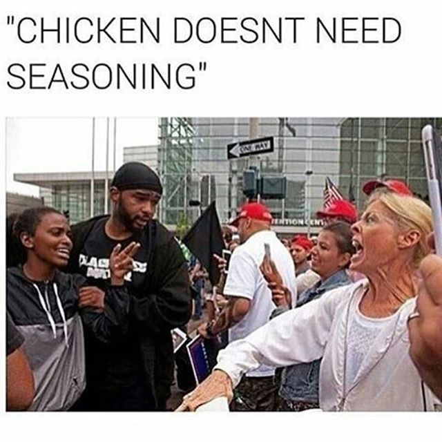 Funny - Chicken Doesn't Need Seasoning.jpg