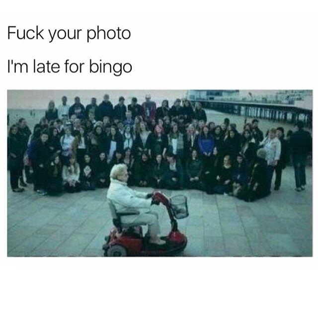 Funny - Late for Bingo.jpg